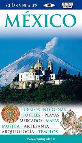Mexico Guias Visuales 2011