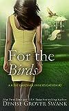 For the Birds: Rose Gardner Investigations #2 (Rose Gardner Investigatons) (English Edition)