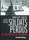 Telecharger Livres Les Soldats perdus Des anciens de l OAS racontent (PDF,EPUB,MOBI) gratuits en Francaise