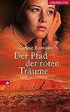 Der Pfad der roten Träume - Corina Bomann