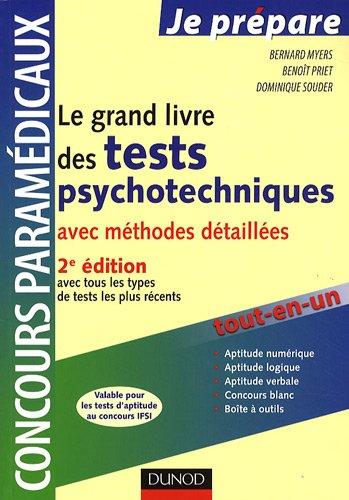 Le grand livre des tests psychotechniques avec méthodes détaillées par Bernard Myers, Benoît Priet, Dominique Souder