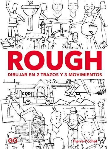 Rough. Dibujar en 2 trazos y 3 movimientos por Pierre Pochet