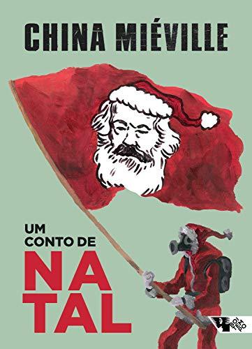 Um conto de Natal (Portuguese Edition) por China Miéville