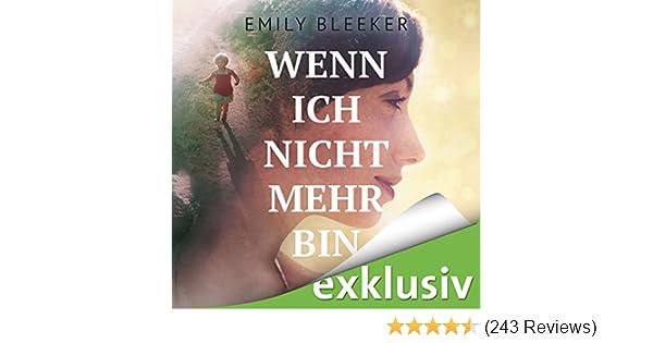 Wenn ich nicht mehr bin hörbuch download : amazon.de: emily bleeker