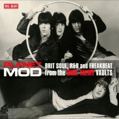 Planet Mod: Brit Soul, R&B And Freakbeat From The Shel Talmy Vaults