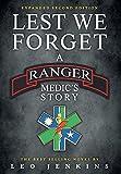 Lest We Forget: A Ranger Medic's Story