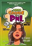 El Libro Grande De La PNL / The Big Book Of NLP