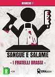 eBook Gratis da Scaricare Sangue e Salame i fratelli Brassi (PDF,EPUB,MOBI) Online Italiano