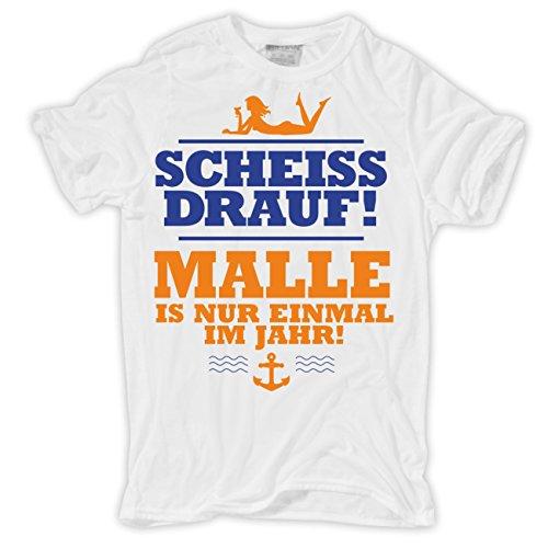 Männer und Herren T-Shirt SCHEISS DRAUF MALLE ist nur einmal im Jahr Körperbetont weiß