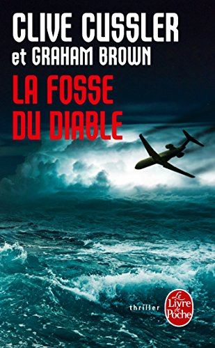 La Fosse du diable par Clive Cussler, Graham Brown