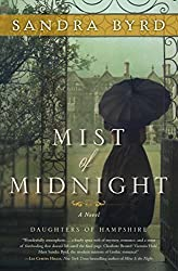 Mist of Midnight: A Novel (The Daughters of Hampshire) by Byrd, Sandra (2015) Paperback