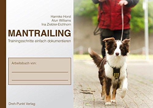 Mantrailing Notizbuch zur DVD: Trainingsschritte einfach dokumentieren im Postkarten-Format