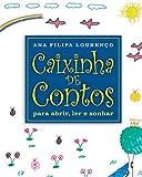 Caixinha de Contos: para abrir, ler e sonhar (Portuguese Edition)