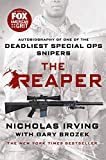 The Reaper: Autobiography of One of the Deadliest Special Ops Snipers - Nicholas Irving