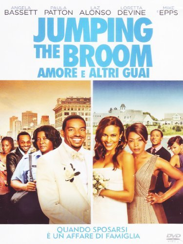 Jumping The Broom - Amore E Altri Guai by Julie Bowen