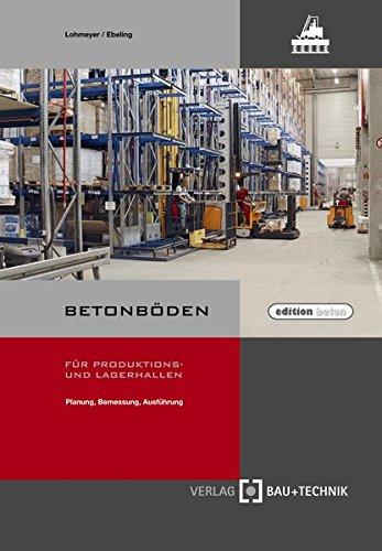 betonboden-fur-produktions-und-lagerhallen-planung-bemessung-ausfuhrung