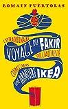 L'Extraordinaire Voyage Du Fakir Qui Etait Reste Coince Dans Une