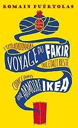 L'Extraordinaire voyage du fakir qui était resté coincé dans une armoire Ikéa: Roman