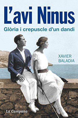L'avi Ninus (Catalan Edition) por Xavier Baladia
