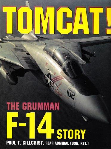 Tomcat!: Grumman F-14 Story por Paul T Gillcrist