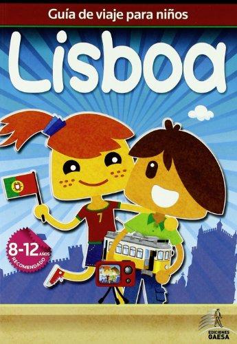 Guía de viajes para niños Lisboa (Guia De Viaje Para Niños) por Mario Guindel
