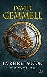 La Reine Faucon, tome 2 : Le Faucon Éternel par Gemmell