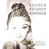 Spaces Between Shadows
