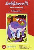 Sabbiarelli - Album I Dinosauri