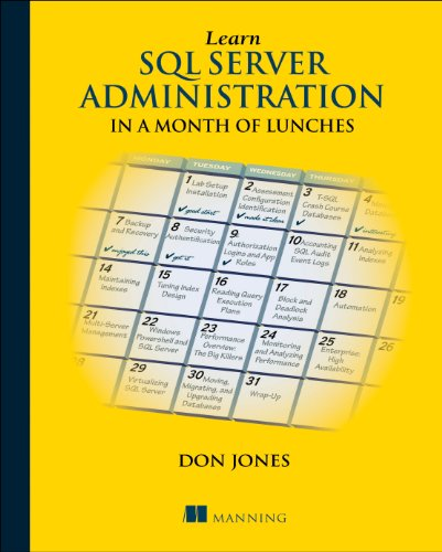 Learn SQL Server Administration in a Month of Lunches por Don Jones
