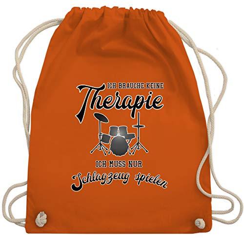 bb0972cfdef Instrumente - Ich brauche keine Therapie ich muss nur Schlagzeug spielen -  Unisize - Orange -