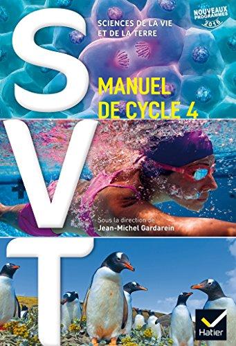 SVT cycle 4 - Manuel de l'élève - Nouveau programme 2016 par Jean-Michel Gardarein