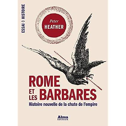 Rome et les barbares (Essai Histoire)