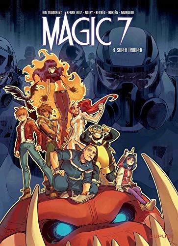 Magic 7 - tome 8 - Super Trouper