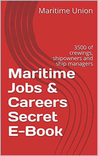 maritime-jobs-careers-secret-e-book-3500-of-crewings-shipowners-and-ship-managers-english-edition