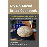 My No-Knead Bread Cookbook: From the Kitchen of Artisan Bread with Steve (English Edition)
