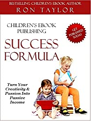 Children's eBook Publishing Success Formula: An Insider's Guide to Self-Publishing (English Edition)