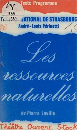 Les Ressources naturelles por Pierre Laville