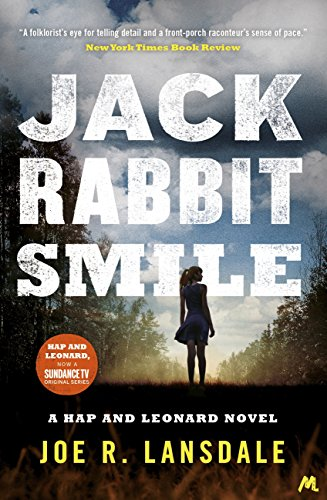 Jackrabbit Smile (Hap and Leonard Thrillers Book 11)
