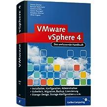 VMware vSphere 4 Das umfassende Handbuch: Das Administrationshandbuch