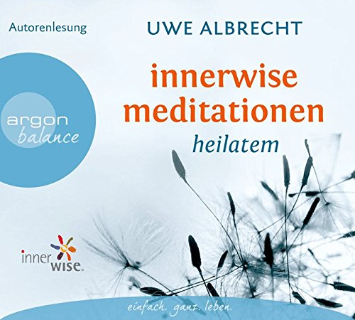 Innerwise Meditationen: Heilatem