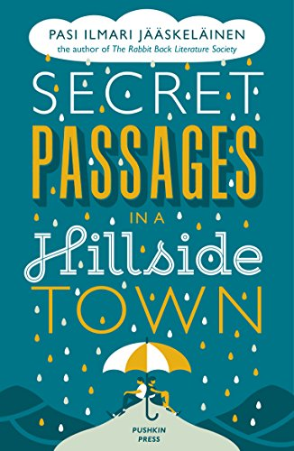 Secret Passages in a Hillside Town (Fiction in Translation)