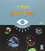 Actions plastiques : Moyenne section