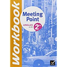 Anglais 2de Meeting Point Workbook : A2/ B1