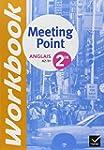 Anglais 2de Meeting Point Workbook :...