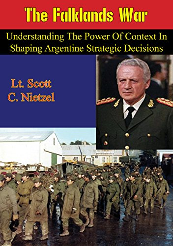 the-falklands-war-understanding-the-power-of-context-in-shaping-argentine-strategic-decisions