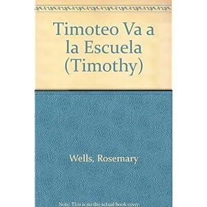 Timoteo va a la escuela (Timothy)
