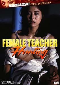 Female Teacher Hunting [DVD] [Region 1] [US Import] [NTSC]