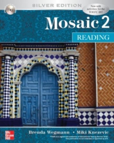 Mosaic 2 Reading Student Book w/ Audio Highlights: Silver Edition 5th edition by Wegmann, Brenda, Knezevic, Miki (2006) Paperback
