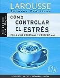 Como controlar el estres en la vida personal y profesional.