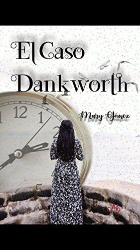 El caso Dankworth (Bilogía Dankworth nº 2) (Spanish Edition)